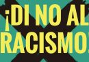 El racismo, un viejo acompañante